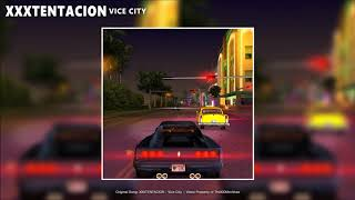XXXTENTACION - Vice City (Audio)