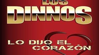 Los Dinnos -  Lo Dijo El Corazon video 2015 - 2016