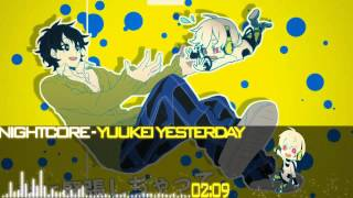 Nightcore - Yuukei Yesterday