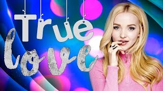 Dove Cameron - True Love (Lyrics)
