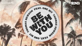 Thomas Newson - Be With You