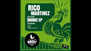 Rico Martinez - Dramz (Original Mix)