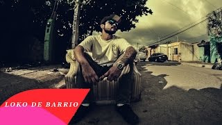 QBA // LOKO DE BARRIO // VIDEO OFICIAL