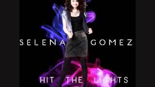 Selena Gomez & The Scene - Hit The Lights (Audio)