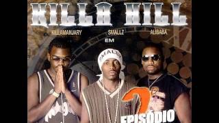 Killa Hill - olha pra minha