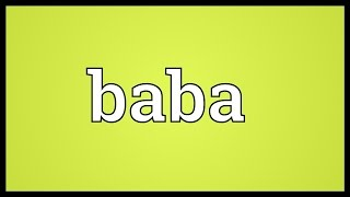 Baba Meaning
