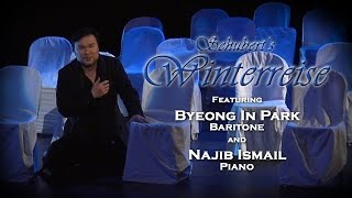 "Baritone Byeong In Park and pianist Najib Ismail, ""Erstarrung"" from Winterreise"""