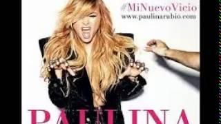 Paulina Rubio-mi nuevo vicio ft. morat