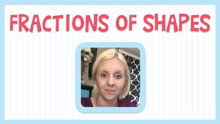 Geometry for Kids - Fraction of Shapes - Grade 2