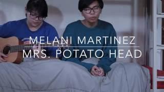 Melanie Martinez - Mrs. Potato Head (The ReBelles Cover)