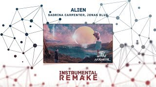Sabrina Carpenter, Jonas Blue - Alien (Aldy Waani Instrumental Remake)