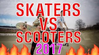 SKATERS VS SCOOTERS COMPILATION 2017