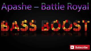 Apashe – Battle Royal VIP (Bass Boosted)