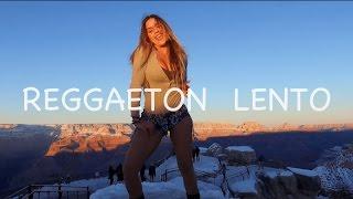 Reggaeton Lento - CNCO | Magga Braco Dance Video en El Gran Cañon