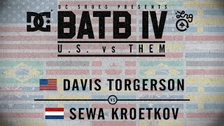 Davis Torgerson Vs Sewa Kroetkov: BATB4 - Round 1