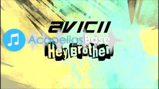 Avicii - Hey Brother (Acapella) FREE DOWNLOAD