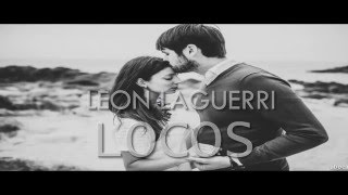Leon Larregui Locos Letra