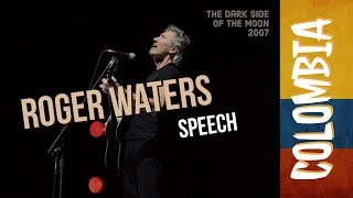 Roger Waters - Live In Bogota Colombia - Palabras