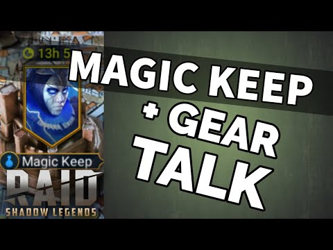 [RAID SHADOW LEGENDS] MAGIC KEEP + GEAR TALK