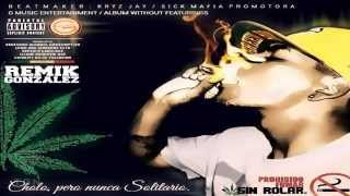 COMO ANDO CARNAL? Remik Gonzalez Ft Wolf Pack B-RASTER & MENACE 'LA AMENAZA'
