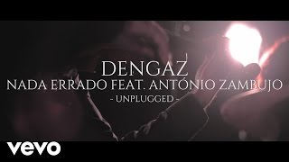 Dengaz - Nada Errado (Unplugged) ft. Antonio Zambujo
