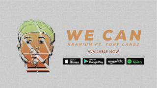 Tory Lanez & Kranium - We Can (Official Audio) [Explicit]