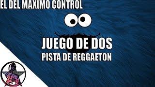 ( JUEGO DE DOS ) Pista de Reggaeton 2017 | beat de reggaeton | instruental de reggaeton