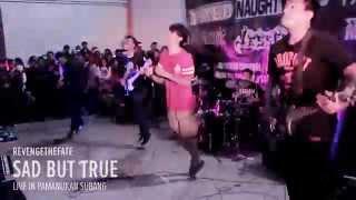 REVENGE THE FATE - SAD BUT TRUE (Live in Pamanukan Subang)