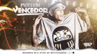 MC Kevin - Vencedor [Prod. DJ Lucas Power Som] Lançamento 2017