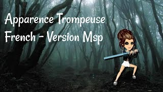Apparence trompeuse - Version MSP