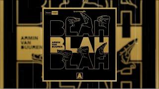 Armin van Buuren - Blah Blah Blah (Official Audio)