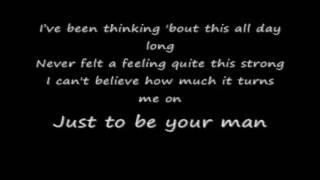 Josh Turner: Just to be your man (Highlow) Lyrics