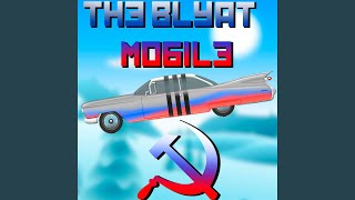 The Blyat Mobile (feat. Life of Boris)
