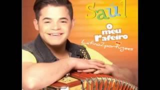Saúl Ricardo  5. Vais Ter Que Mudar O MEU RAFEIRO 2013