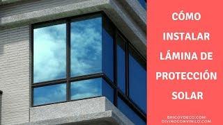 Cómo instalar lámina de protección solar en una ventana | BRICOYDECO