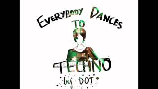 Dot - Everybody Dances to Techno (short doodle video)