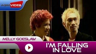 I'm Falling in Love - Melly Goeslaw