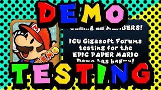 Epic Paper Mario Demo Testing + Demo Release Date