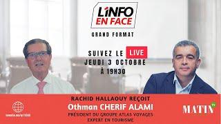 L'info en Face avec Othman Cherif Alami