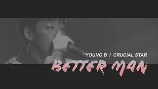 THAISUB | Young B (Yang Hongwon) - Better Man Feat. Crucial Star
