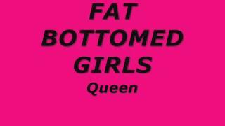 Queen Fat bottomed girls lyrics