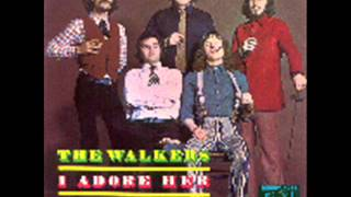 The Walkers -  I Adore Her 1973