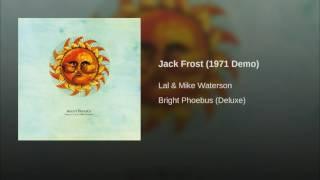 Jack Frost (1971 Demo)