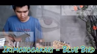 Ikimono Gakari - Blue Bird (Electric Guitar Cover) By Hendra Fang