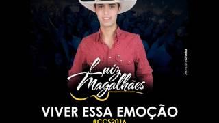 Luiz Magalhães - Viver Essa Emoção - ( Autoral )