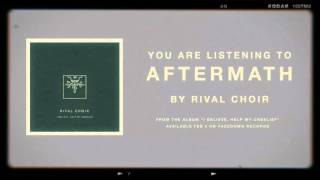 Rival Choir - Aftermath