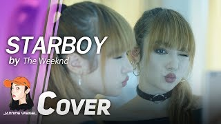 Starboy - The Weeknd ft. Daft Punk Cover by Jannine Weigel (พลอยชมพู)