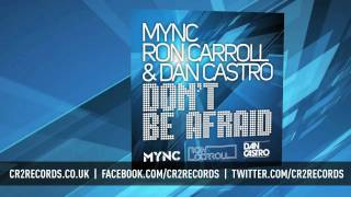 MYNC, Ron Carroll & Dan Castro - Don't Be Afraid (Tiko's Groove Remix)