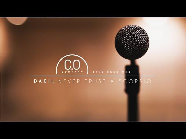 Dakil-Never Trust a Scorpio-live