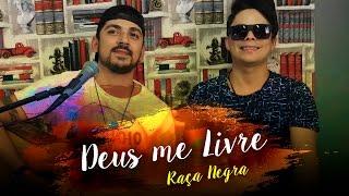 Deus Me Livre - Raça Negra (Cover: Elvis e Adriano)